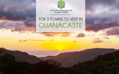 Top 3 towns to visit in Guanacaste